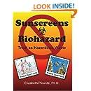 Sunscreens - Biohazard: Treat As Hazardous Waste