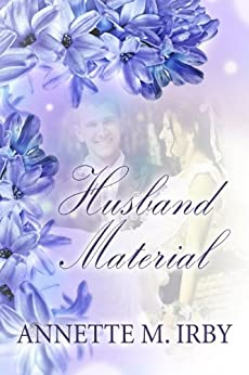 Husband Material by [Irby, Annette M.]