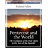 Pentecost and the World: The revelation of the Holy Spirit in the 'Acts of the Apostles'
