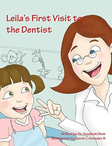 Leila's First Visit to the Dentist