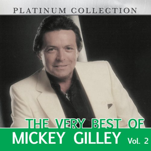 The Very Best of Mickey Gilley, Vol. 2 ()