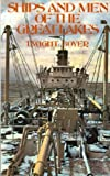 Ships and Men of the Great Lakes, Dwight Boyer, 0912514515