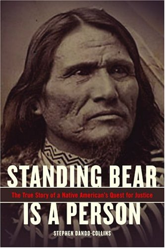 Download Standing Bear Is A Person: The True Story Of A Native American's Quest For Justice pdf