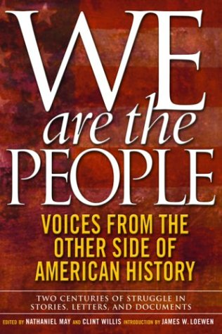 We Are the People: Voices from the Other Side of American History