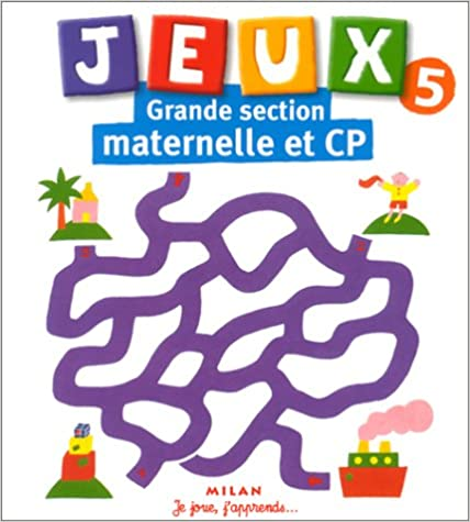 Download Online Jeux, tome 5 : Grande section maternelle et CP epub pdf