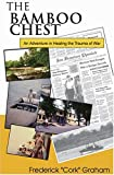 The Bamboo Chest, Frederick Graham, 0970358016