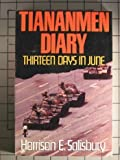 Tiananmen Diary : Thirteen Days in June, Salisbury, Harrison E., 0316809055