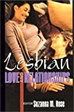Lesbian Love and Relationships, Suzanna Rose, 156023265X