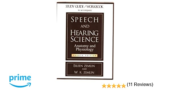 Study Guide/Workbook to Accompany Speech and Hearing Science ...