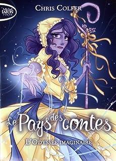 Le Pays des contes 05 : L'odyssée imaginaire