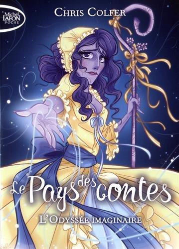 Le Pays Des Contes, Tome 5 : L'Odyssée Imaginaire