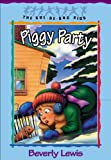 Piggy Party (Cul-de-sac Kids Book #19)