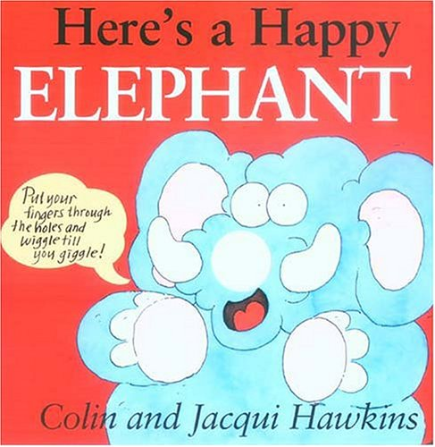 Here's a Happy Elephant: Finger Wiggle Board Book ebook