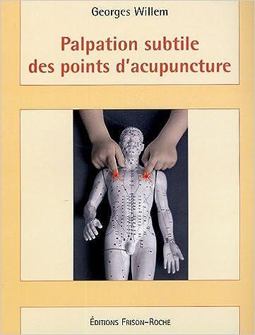 Livres Palpation subtile des points d'acupuncture pdf