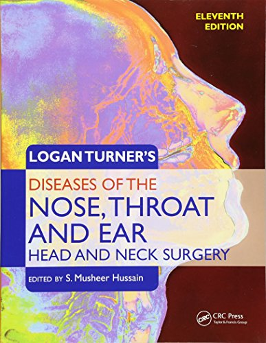 (Logan Turner's Diseases of the Nose, Throat and Ear, Head and Neck)