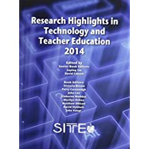 Research Highlights in Technology and Teacher Education 2014