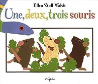 Une, deux, trois souris par Ellen Stoll Walsh
