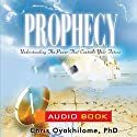 Prophecy Audiobook by Pastor Chris Oyakhilome Narrated by Laefe Amosa