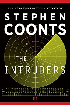 The Intruders: A Jake Grafton Novel by [Coonts, Stephen]