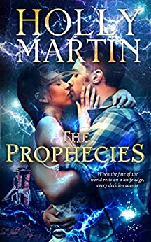 The Prophecies (The Sentinel Series Book 2) by [Martin, Holly]