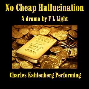No Cheap Hallucination Audiobook