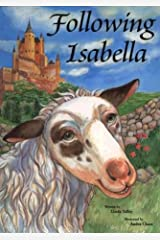 Spain-Following Isabella (Responsibility Children's Book) Hardcover