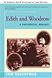 Edith and Woodrow, Tom Shachtman, 0595160646