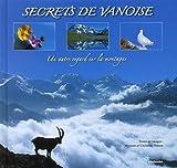 Secrets de Vanoise : Un autre regard sur la montagne