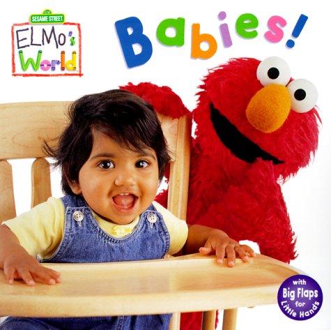 Babies! (Sesame Street(R) Elmos World(TM))