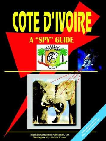 Cote D'Ivoire: A Spy Guide (French Edition)