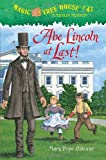 Abe Lincoln at Last! (Magic Tree House)