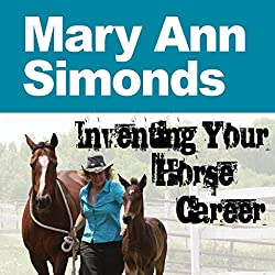 Inventing Your Horse Career, Book 1