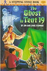 The Ghost in Tent 19 (A Stepping Stone Book(TM)) Paperback