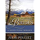 A Silver Plume Romance (Mail Order Brides Book 1)