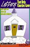 Letters That Help Churches Grow, Elizabeth Whitney Crisci, 0892657383