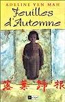 Feuilles d'automne par Adeline Yen Mah