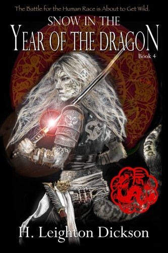 - Snow in the Year of the Dragon (The Rise of the Upper Kingdom) (Volume 4)