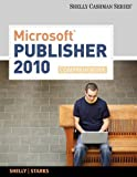 Microsoft Publisher 2010, Comprehensive (Shelly Cashman)