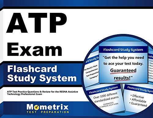 ATP Exam Flashcard Study System: ATP Test Practice Questions & Review for the RESNA Assistive Technology Professional Exam ()