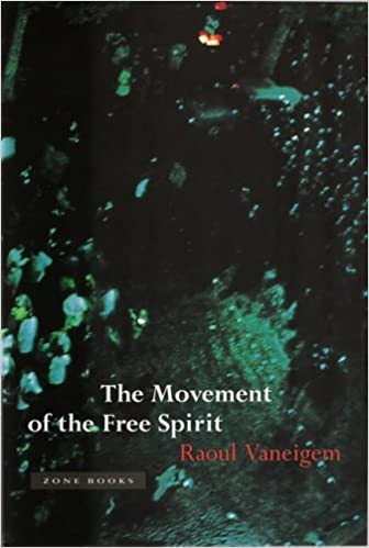 Buy Movement of the Free Spirit (Zone Books) Book Online at Low