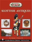 Scottish Antiques, Alasdair T. Munro, 0764319167