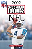 The Official Rules of the NFL (American Football) 2002, National Football League, 1572434309