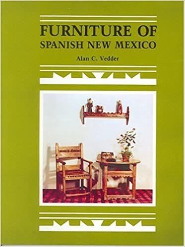Furniture Of Spanish New Mexico: Alan C. Vedder: 9780913270660: Amazon.com:  Books