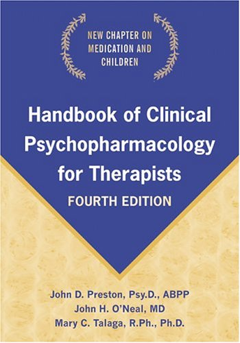 Handbook Of Clinical Psychopharmacology For Therapists, Fourth Edition