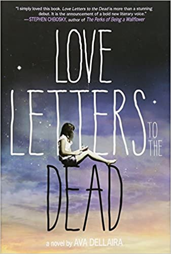 Love Letters to the Dead A Novel