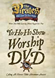 The Pirates Who Don't Do Anything: A VeggieTales VBS: Yo-Ho-Ho Worship DVD