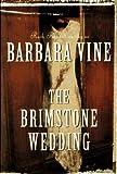 The Brimstone Wedding, Barbara Vine, 0517703394