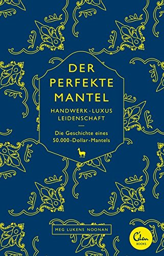 der-perfekte-mantel-handwerk-luxus-leidenschaft-die-geschichte-eines-50-000-dollar-mantels