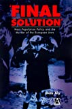 """""""Final Solution"""": Nazi Population Policy and the Murder of the European Jews (Hodder Arnold Publication)"""