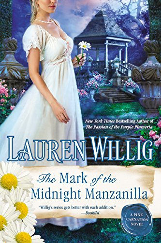 The Mark of the Midnight Manzanilla (Pink Carnation series Book 11)